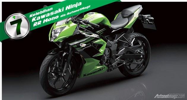 Kelebihan Kawasaki Ninja RR Mono