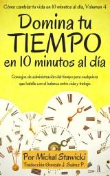 Domina tu tiempo en 10 minutos al dia