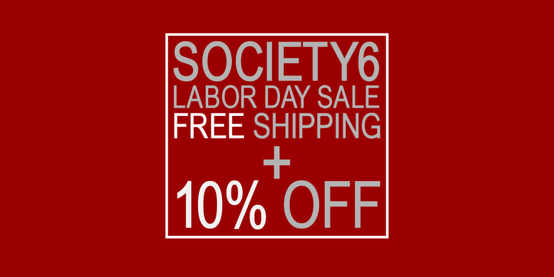 Labor Day Sale at Society6!