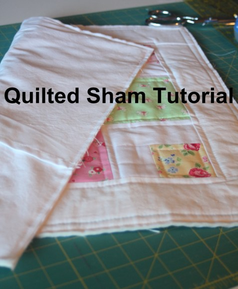 Easy Sewing Tutorial for quilted sham