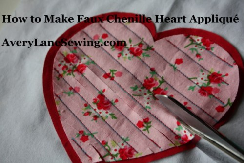 Sewing Tutorial Faux Chenille Heart Appliqué AveryLaneSewing