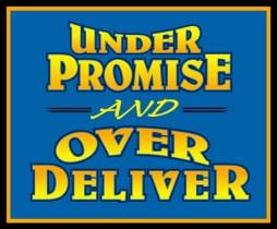 Under-Promise