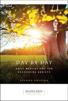 Day By Day Daily Meditations for Recovering Addicts