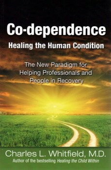 Codependence Healing The Human Condition