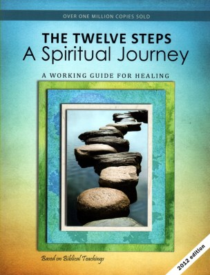 The 12 Steps A Spiritual Journey Workbook