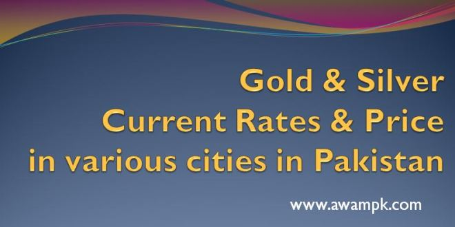 Forex gold rates in pakistan today