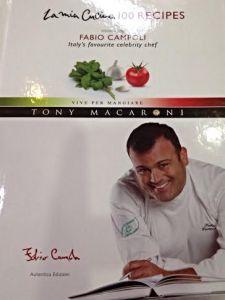 La Mia Cucina - 100 recipes from Italy's favourite celebrity chef