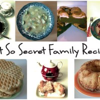Not So Secret Family Recipes