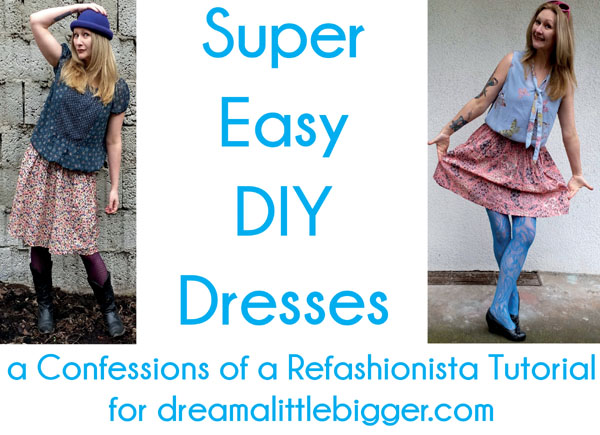 Super Easy DIY Dresses