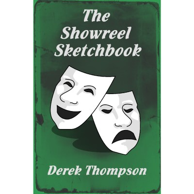 The Showreel Sketchbook - Derek Thompson