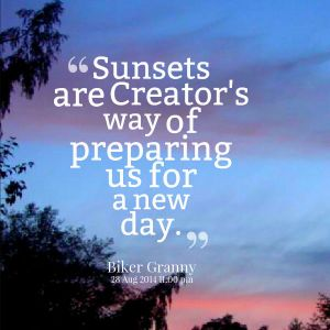 imagequote sunsets prepare for new day