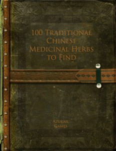 100 Traditional Chinese Medicinal Herbs to Find