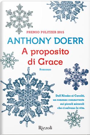 A proposito di Grace di Anthony Doerr