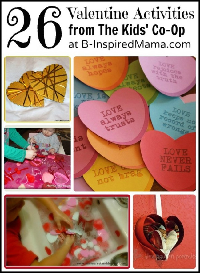26 Valentine Activities from The Kids Co-Op at B-InspiredMama.com