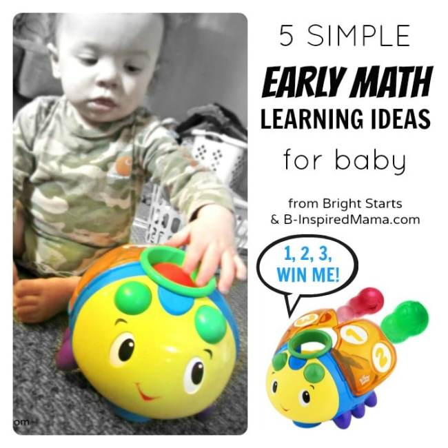 Early Math Ideas and a Bright Starts Toy Giveaway at B-InspiredMama.com
