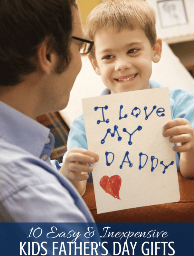 Easy & Inexpensive Kids Fathers Day Gifts