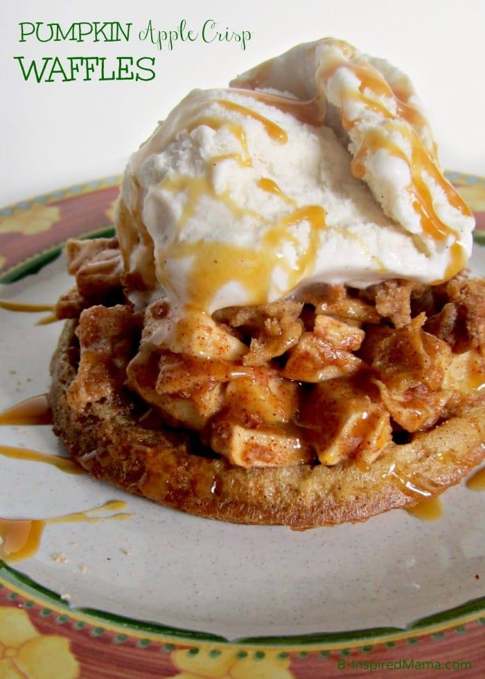 Pumpkin Apple Crisp Waffle Recipe Perfect for Fall at B-Inspired Mama