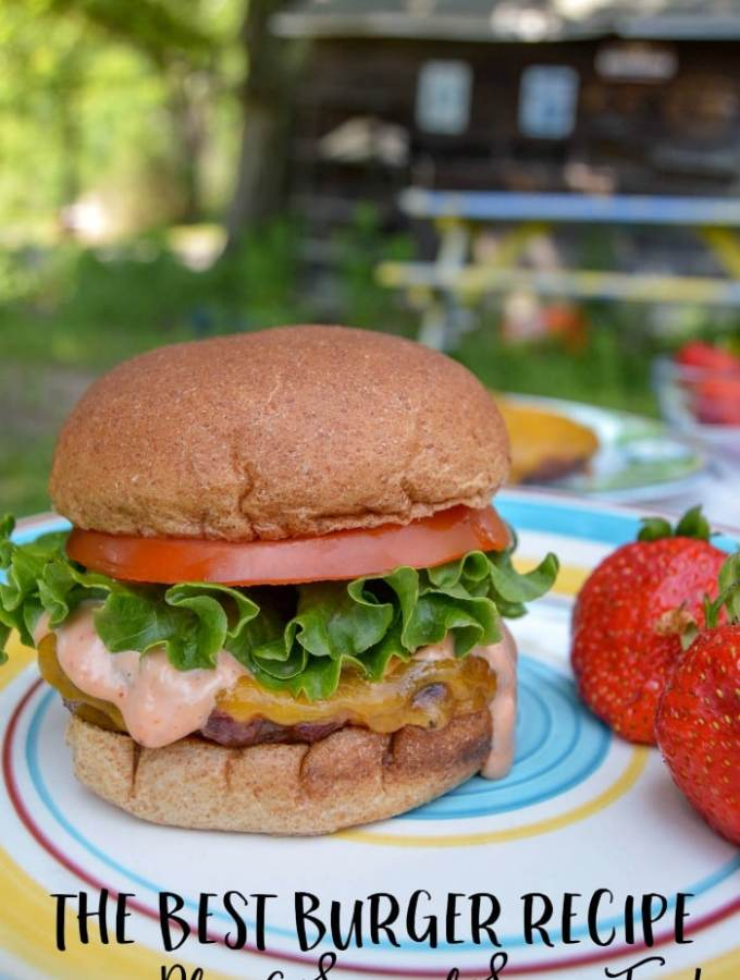 The Summer's Best Burger Recipe + A Special Sauce, Too