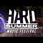 HARD Fest 2015: Must see acts