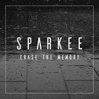 Sparkee - Erase the Memory