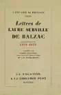 A une amie de province. lettres de laure surville de balzac 1831-1837, publiées par andré chancerel et j.-n. Fauré-biguet. avec trois portraits, une gravure hors texte et un fac-similé.