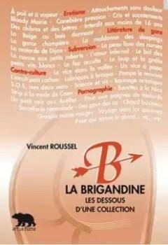 Livres Couvertures de La brigandine : Les dessous d'une collection : Liv