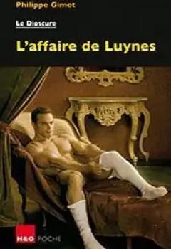L'affaire De Luynes : Le Dioscure