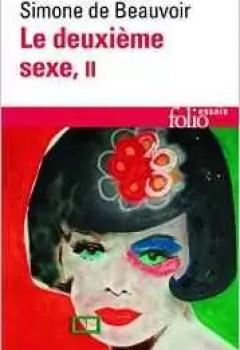 Le Deuxième Sexe, Tome 2 : L'expérience Vécue