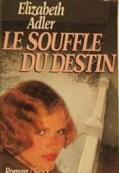 Le Souffle Du Destin