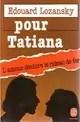 Pour tatiana
