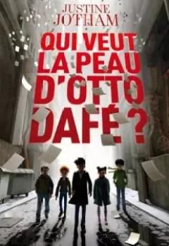 Livres Couvertures de Qui veut la peau d'Otto Dafé ?