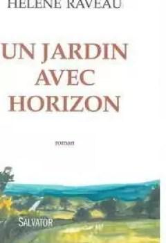 Livres Couvertures de Un jardin avec horizon