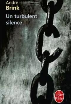 Livres Couvertures de Un turbulent silence