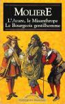L'Avare, Misanthrope, le Bourgeois gentilhomme
