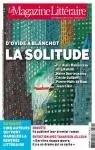 Le Magazine Littéraire n°510. La solitude, d'Ovide à Blanchot