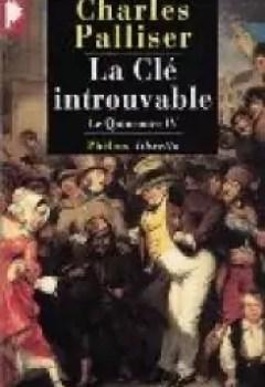 Livres Couvertures de Le Quinconce, tome 4 : La Clé introuvable