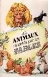 Les animaux racontés par les fables