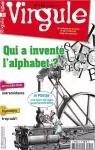 Virgule 155. Qui a inventé notre alphabet ?