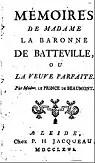 Mémoires de Madame la baronne de batteville ou la veuve parfaite
