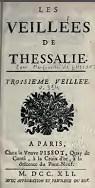 Les Veillées de Thessalie (troisième édition), revues, corrigées & augmentées de trois veillées.Troisième & quatrième Veillées
