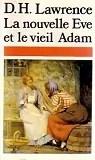 La nouvelle Eve et le vieil Adam, et autres nouvelles
