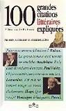 100 grandes citations littéraires expliquées