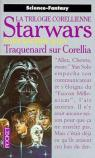 Star Wars, La Trilogie Corellienne, Tome 1 : Traquenard sur Corellia