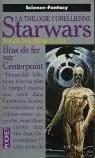 Star Wars, La Trilogie Corellienne, Tome 21 : Bras de fer sur Centerpoint