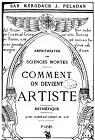 Comment on devient Artiste - Esthétique - Amphithéâtre des Sciences Mortes