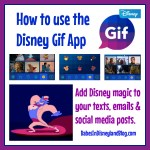 How to use the Disney Gif app