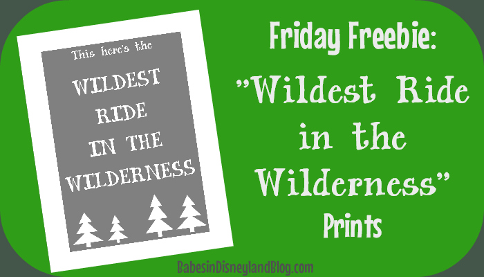 """Wildest Ride In The Wilderness"" FREE Prints"