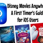 Disney Movies Anywhere a first timer's guide for iOS users