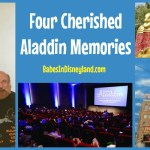 Four Cherished Aladdin Memories