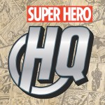 Super Hero HQ coming to the Tomorrowland Expo Center